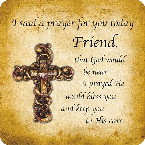 I said a prayer for you friend magnet polyresinstone powder i said a prayer for you friend magnet altavistaventures Choice Image